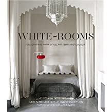 White Rooms: Decorating With Style, Pattern And Colour