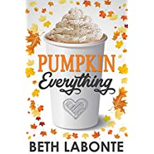 Pumpkin Everything (An Autumnboro Sweet Romance Book 1) (English Edition)