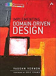 [(Implementing Domain-Driven Design)] [By (author) Vaughn Vernon] published on (February, 2013)