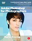 Image de Adobe Photoshop CS5 for Photographers: A Professional Image Editor's Guide to th