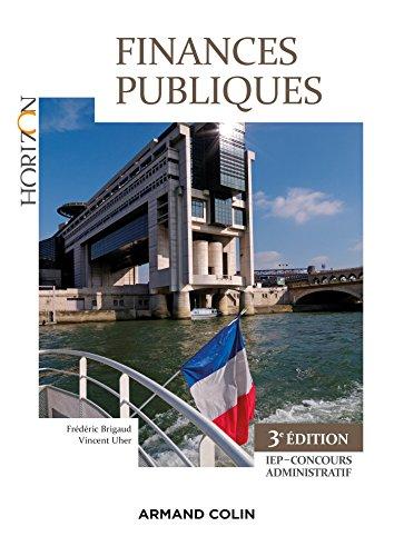 Finances Publiques - 3e éd. : IEP-Concours administratif (Horizon)