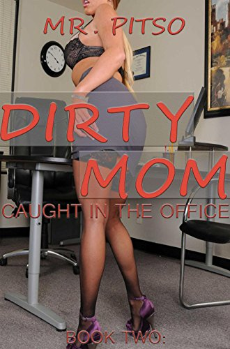 dirty-mom-caught-in-the-office-book-2-english-edition