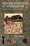 The Excavation Near Wijnaldum: Reports on Frisia in Roman and Medieval Times