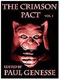 The Crimson Pact:  Volume One