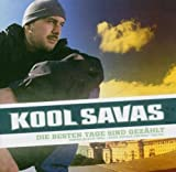 Songtexte von Kool Savas - Die besten Tage sind gezählt