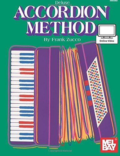 Mel Bay's Deluxe Accordion Method by Frank Zucco (1985-03-20)