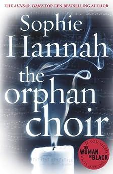 The Orphan Choir (Hammer) by [Hannah, Sophie]