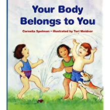 Your Body Belongs to You: A Story About Sexual Abuse