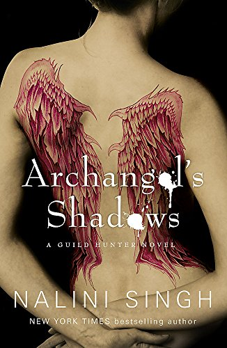 Archangel's Shadows: Book 7 (The Guild Hunter Series)