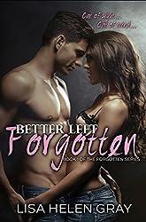 Better left forgotten (Forgotten series Book 1)