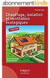 Chauffage, isolation et ventilation écologiques
