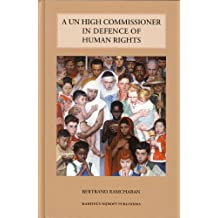 A Un High Commissioner in Defence of Human Rights: No License to Kill or Torture