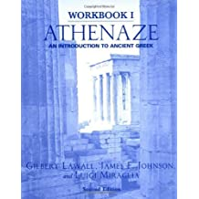 Athenaze: An Introduction to Ancient Greek (Workbook I) 2 Workbook by Lawall, Gilbert, Johnson, James F., Miraglia, Luigi (2003) Paperback