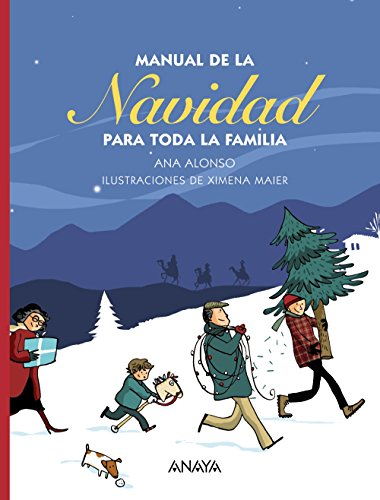 Manual de la navidad para toda la familia/Christmas Manual for the Whole Family