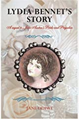 Lydia Bennet's Story: A Sequel to Jane Austen's Pride and Prejudice Paperback