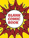 Blank Comic Book: Create This Book for Drawing Your Own Character with Variety of Templates, Sketchbook for Kids (Volumn 8)