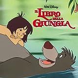 Il Libro Della Giungla (Italian Version) (The Jungle Book)