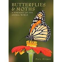 Butterflies & Moths (A Portrait of the Animal World)