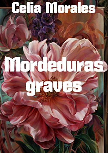 mordeduras-graves-spanish-edition