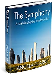 The Symphony: a novel about global transformation