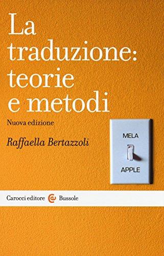 La traduzione: teorie e metodi