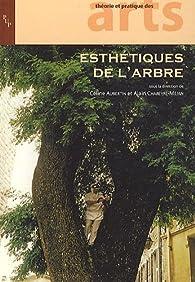 Esthétiques de l'arbre par Céline Aubertin