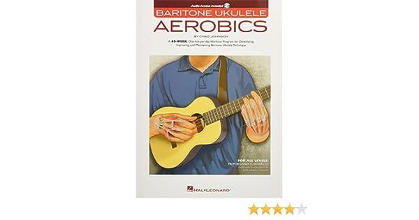 Baritone Ukulele Aerobics TAB Music Book with Audio 40 Week Workout Programme