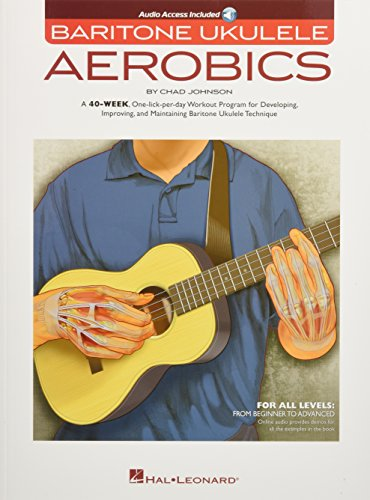 Baritone Ukulele Aerobics: For All Levels - Beginner To Advanced (Book/Online Audio)