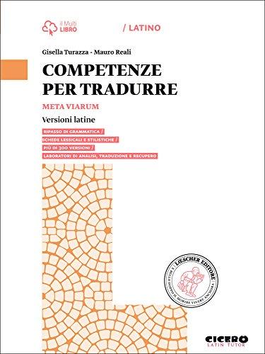 Meta viarum. Competenze per tradurre. Per le Scuole superiori. Con e-book. Con espansione online