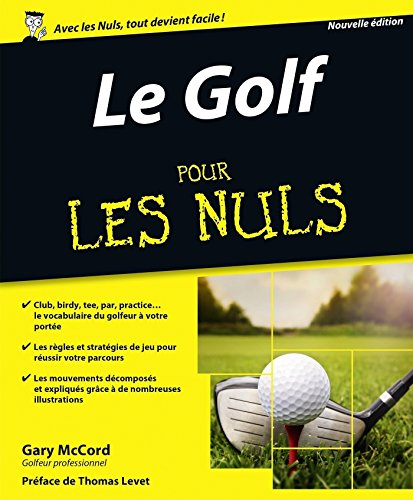 Le Golf pour les Nuls, nouvelle édition por Gary MCCORD