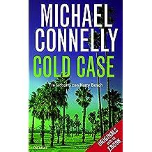 Cold Case: Tre racconti con Harry Bosch (I thriller con Harry Bosch)