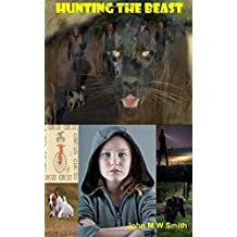 Hunting The Beast by John M W Smith (2015-03-19)