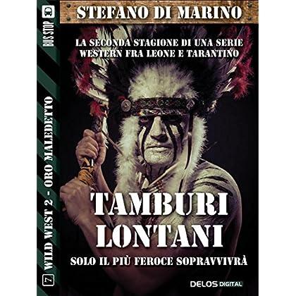 Tamburi Lontani: Wild West 12