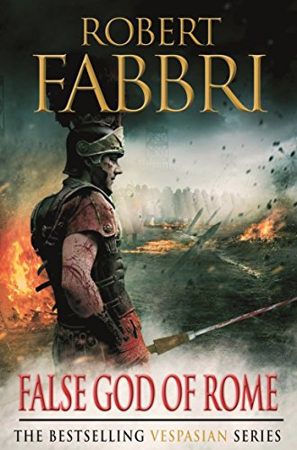False God of Rome (Vespasian Series Book 3) (English Edition) por Robert Fabbri