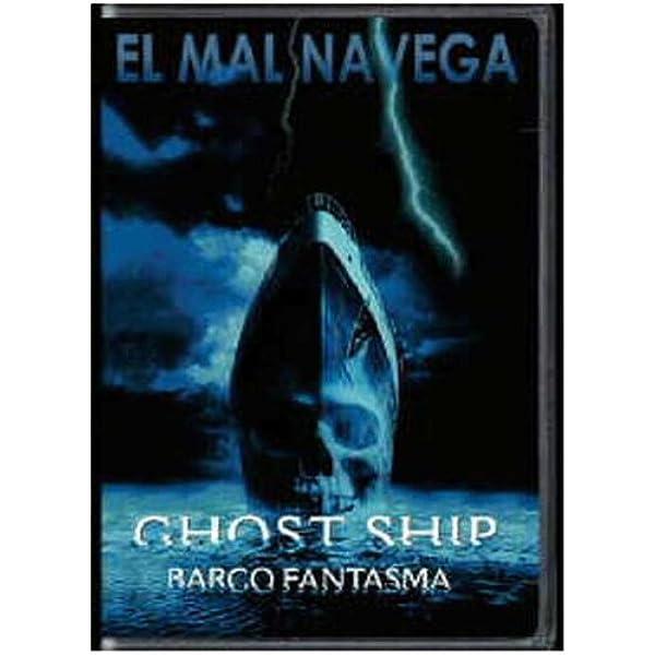 Ghost Ship [DVD]: Amazon.es: Gabriel Byrne, Ron Eldard ...