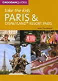 Take the Kids Paris (Take the Kids: Paris & Disneyland) by Helen Truszkowski(2008-05-30) -