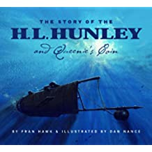 The Story Of The H.L. Hunley And Queenie's Coin (English Edition)