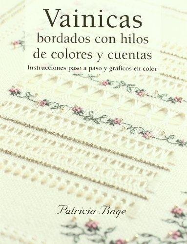 Vainicas : bordados con hilos de colores y cuentas por Patricia Bage