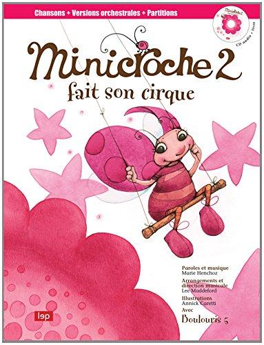 Minicroche 2 fait son cirque (1CD audio)