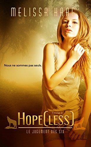 Couverture du livre Hope[less] (Le Jugement des Six t. 1)