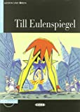 Till Eulenspiegel. Buch + CD (Lesen Und Uben, Niveau Zwei)