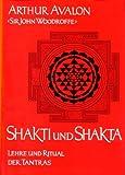 Shakti und Shakta - Arthur Avalon