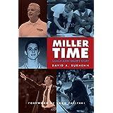 Miller Time: Coach John Miller's Story