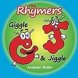 The Rhymers: Giggle & Jiggle