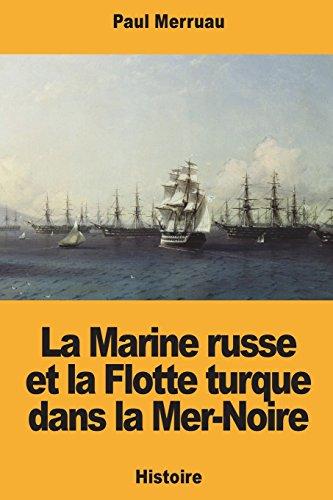 La Marine russe et la Flotte turque dans la Mer-Noire par Paul Merruau