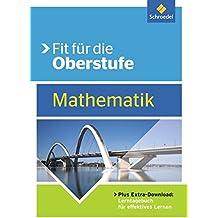 Fit für die Oberstufe: Mathematik
