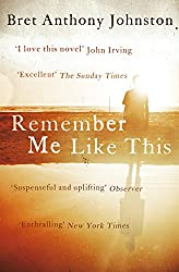 Remember Me Like This (English Edition)