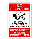 Dozili Metallschild No Trespassing Property Protected by Videoüberwachung 12