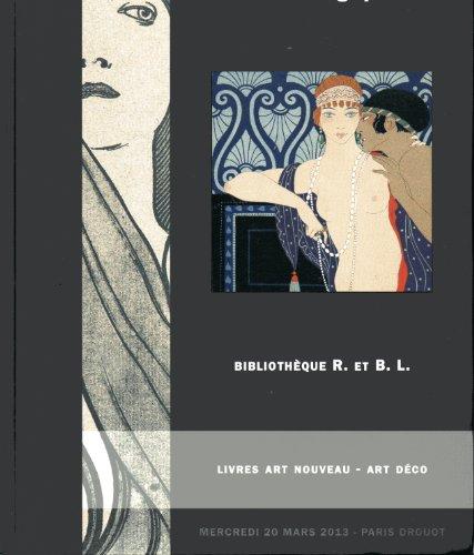 Bibliothque R. et B.L. - Livres illustrs - Art Nouveau - Art Dco - Belles Reliures