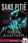Dangerous Men, tome 1 : Sans pitié par Anastasia
